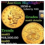 *Highlight* 1856-s Liberty $20 Graded ms63 details