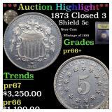 *Highlight* 1873 Closed 3 Shield 5c Graded GEM++ P