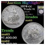 *Highlight* 1874-cc Trade $1 Graded Select Unc
