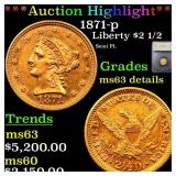 *Highlight* 1871-p Liberty $2 1/2 Graded ms63 deta