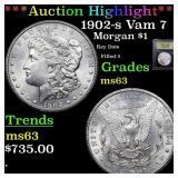 *Highlight* 1902-s Vam 7 Morgan $1 Graded Select U