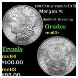 1887/18-p vam 9 I3 R4 Morgan $1 Grades Select+ Unc