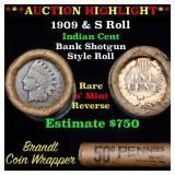 Indian cent 1c orig roll, 1909 end S other end
