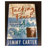 Talking Peace Signed by Jimmy Carter