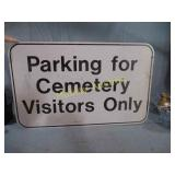 PARKING FOR CEMETERY SIGN METAL