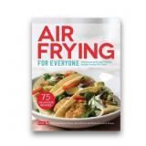 Air Frying For Everyone Book