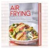 Dash Air Frying for Everyone-Hardcover Cook Book