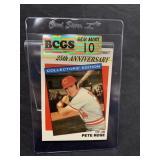 Pete Rose Graded Gem Mint 10 Card-K