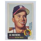 1953 Topps #37 - Eddie Mathews