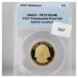 ANACS 2007 PR70 DCAM Madison $1 Dollar