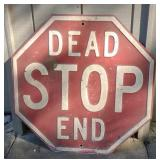 Early Embossed Dead End Stop Sign