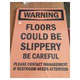 18×24 Warning floors could be slippery be careful