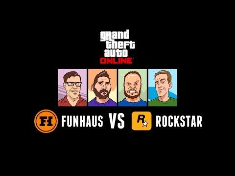 GTA V Online Stream - FUNHAUS vs ROCKSTAR