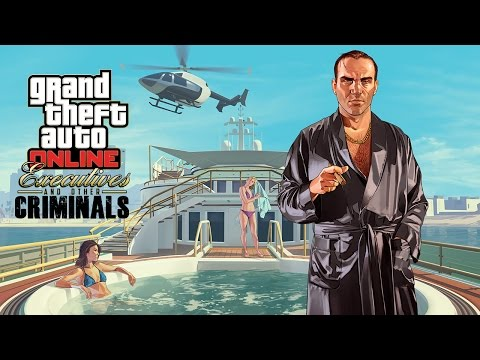 GTA Online - Executives and Other Criminals Trailer