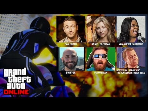GTA Online with Dan Soder, Annie Lederman, Yamaneika Saunders, Swiftor and Futureman