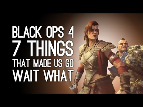 Black Ops 4: 7 Things That Made Us Go Wait What