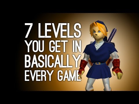 7 Levels You Get in Basically Every Game