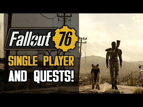 FALLOUT 76 - NEW DETAILS AND LEAKS! Single Player, Quests and Bethesda Responds! New Gameplay Info!