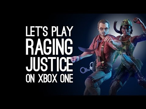 Raging Justice Gameplay: GET READY FOR JUSTICE  - Let's Play Raging Justice on Xbox One