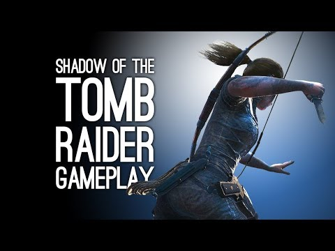 Shadow of the Tomb Raider Gameplay: Combat Gameplay Trailer - Shadow of the Tomb Raider at E3 2018