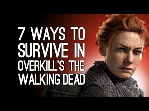 Overkill's The Walking Dead Gameplay: 7 Ways to Survive in The Walking Dead