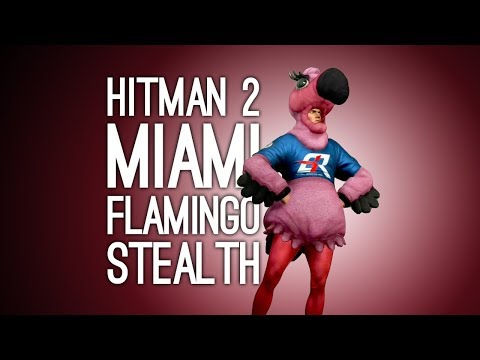 Hitman 2 Gameplay: FLAMINGO COSTUME vs STEALTH in MIAMI - Let's Play Hitman 2