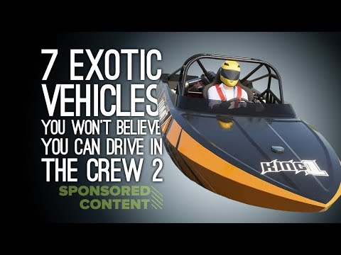The Crew 2: 7 Exotic Vehicles You Won't Believe You Can Drive (Sponsored Content)