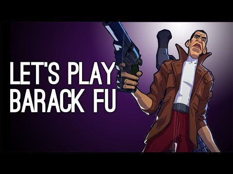 Let's Play Barack Fu - HOW DOES THIS GAME EXIST?