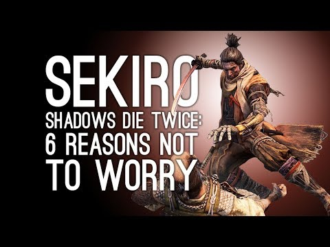 Sekiro: Shadows Die Twice - 6 Reasons Dark Souls Fans Shouldn't Worry