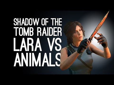 Shadow of the Tomb Raider Gameplay: LARA VS ANIMALS - Let's Play Shadow of the Tomb Raider