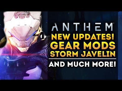 Anthem Game - ALL NEW UPDATES! Storm Javelin Details! Gear Mods! New Gameplay Info!
