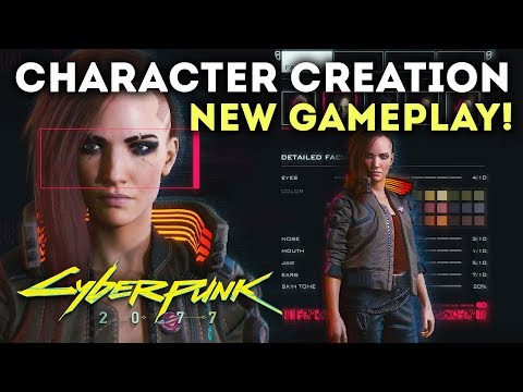 Cyberpunk 2077 - Character Creation Gameplay! Character Customization! Mods Weapons and More!