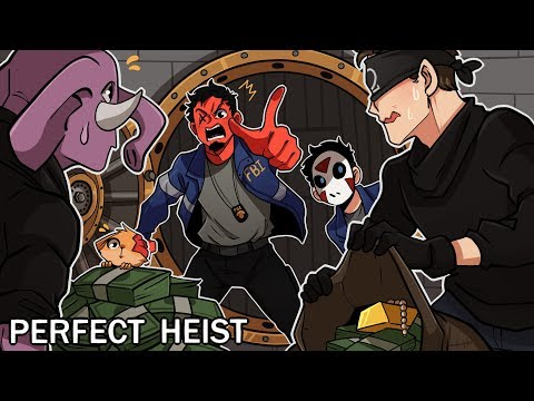 CAUGHT THEM RED HANDED! | Perfect Heist (w/ H2O Delirious, Squirrel