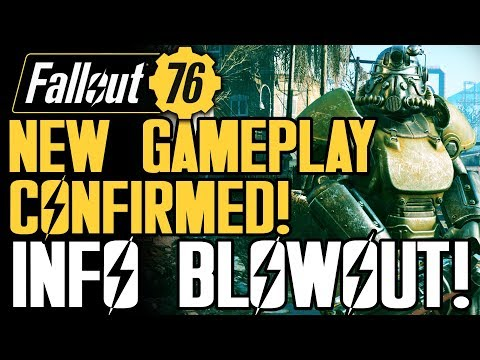 Fallout 76 - NEW GAMEPLAY Confirmed by Bethesda! INFO BLOWOUT! New Multiplayer Info!