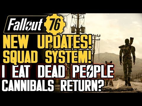 Fallout 76 - NEW UPDATES! Cannibalism? Squad Details, Town Sizes! Reconfirmed: New Gameplay Soon!