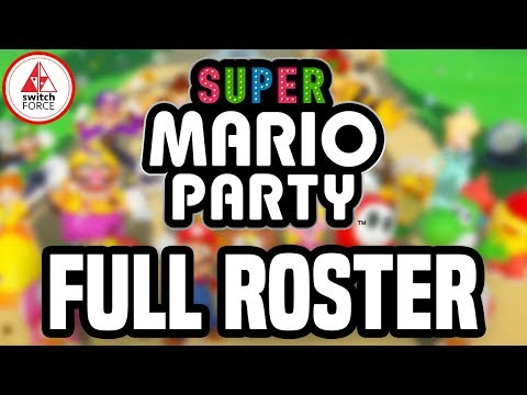 Super Mario Party: FULL ROSTER + WHO'S MISSING?