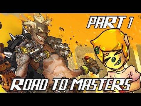 OVERWATCH COMPETIVE ROAD TO GRAND MASTERS Part 1 - Junkrat?