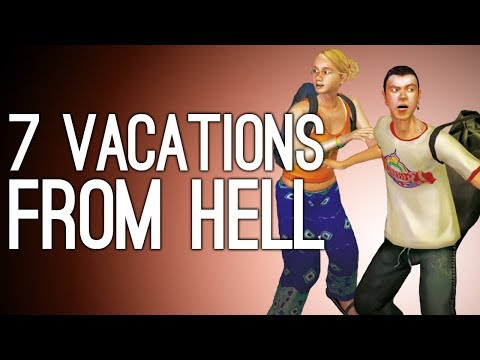 7 Videogame Vacations That Went Horribly Wrong