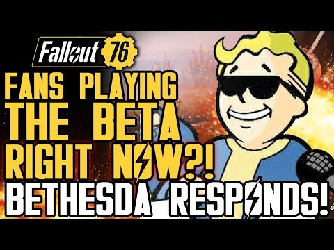 Fallout 76 - Fans Playing The Beta Early?!  Bethesda Officially Responds!