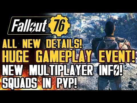 Fallout 76 - NEW GAMEPLAY DETAILS! New Multiplayer Info! PVP, Squads, Map and More!