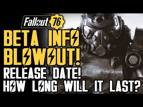 Fallout 76 - BETA INFO BLOWOUT! Beta Release Date, Run Time and More! New Trailer!