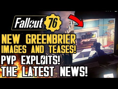 Fallout 76 - New Greenbrier Hotel Images and Teases! Multiplayer PVP Exploits! New Updates!