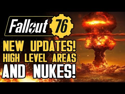 Fallout 76 - New Updates! Launching Nukes on Higher Level Areas, Loot Concerns and More!