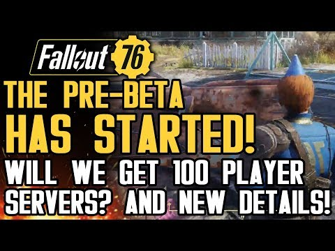 Fallout 76 - The Pre-Beta Has Begun! New Gameplay Details and Reactions from Press!