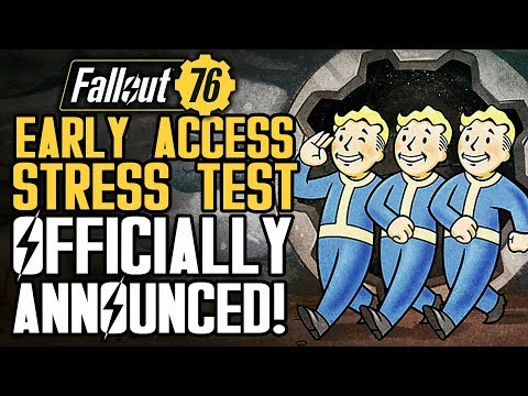 Fallout 76 - Early Access STRESS TEST Officially Announced Ahead of The Beta!