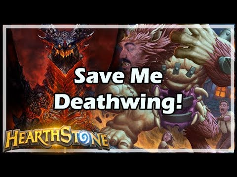 Save Me Deathwing! - Boomsday / Hearthstone