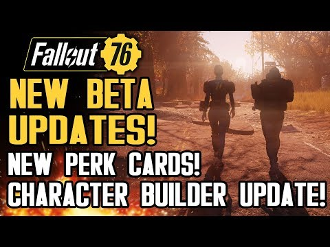Fallout 76 - New Beta Details!  New Perk Cards!  Character Build Planner Updated!
