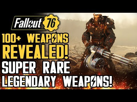 Fallout 76 - 100+ Weapons Revealed! Legendary and Rare Weapons! New Gameplay!