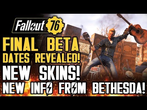 Fallout 76 News - FINAL BETA DATES REVEALED! New Skins! Atom Shop Updates and Leaks!