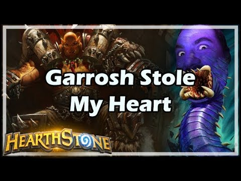 Garrosh Stole My Heart - Boomsday / Hearthstone